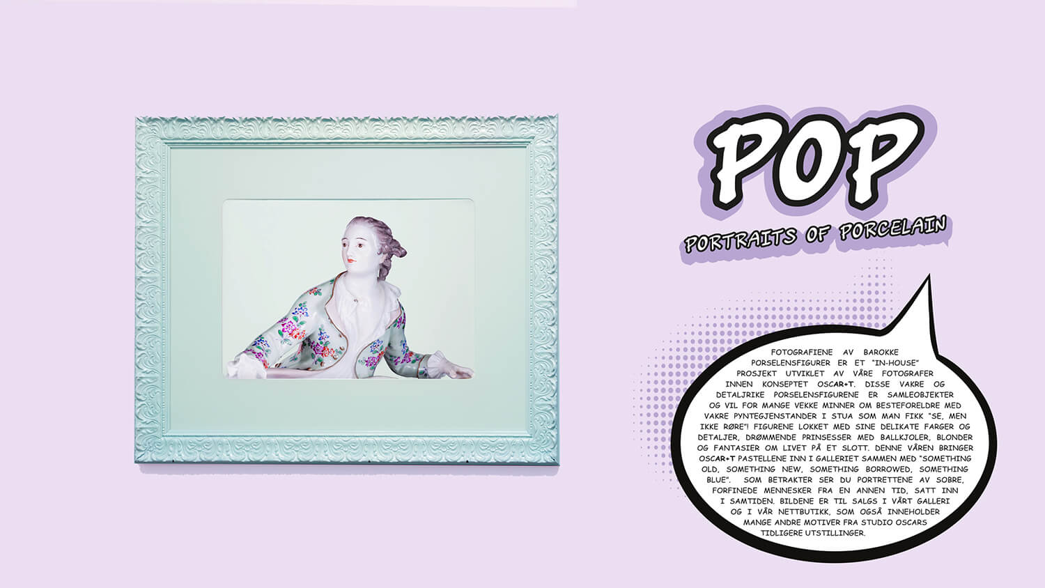 FOTOUTSTILLING «POP -Portraits Of Porcelain»